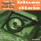 Randys Boogie Squad Blues For Dixie