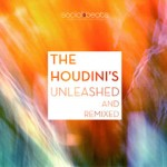 houdinis - unleashed and remixed