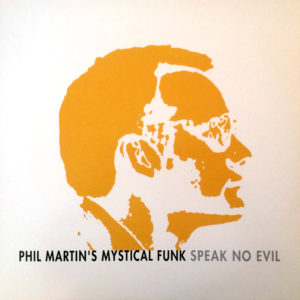 Phil Martin - Speak No Evil