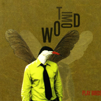Tim Wood - Play Birds