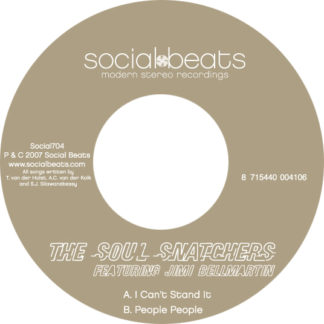 The Soul Snatchers Can't Stand It People People ft. Jimi Bellmartin