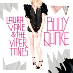 BodyQuake album - Laura Vane & The Vipertones