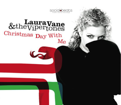 christmas day with me - laura vane and the vipertones