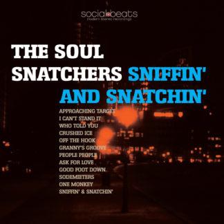 Sniffin' Snatchin' - The Soul Snatchers