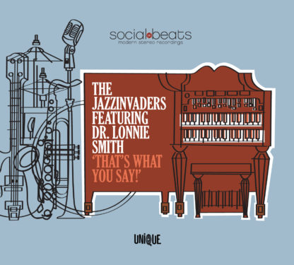 Dr Lonnie Smith & The Jazzinvaders