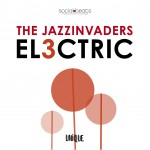 The Jazzinvaders - El3ctric