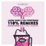 110% Remixes - Electric Disco - Laura Vane Vipertones