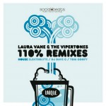 110% Remixes - House - Laura Vane Vipertones