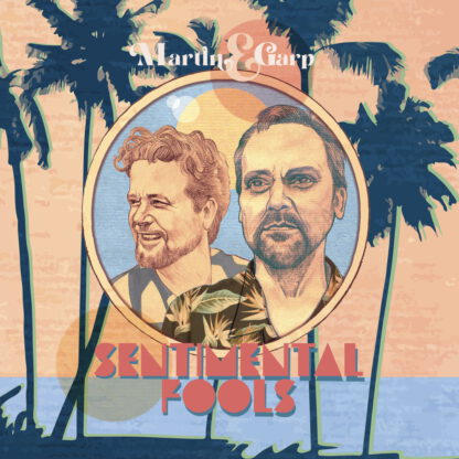 Cover art Sentimental Fools - Martin & Garp